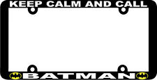 THIN FRAME KEEP CALM AND CALL BATMAN License Plate Frame