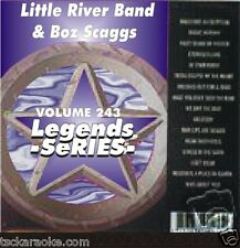 Boz Scaggs LITTLE RIVER BAND Legends Karaoke CD+G LOWDOWN Jojo  LADY Reminiscing