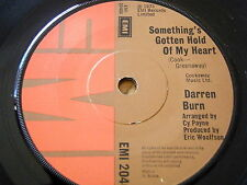 "DARREN BURN - SOMETHING'S GOTTEN HOLD OF MY HEART  7"" VINYL"