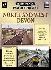 British Railways Past and Present - NORTH & WEST DEVON (Paperback, 2006)