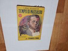 I Gialli Mondadori - Tempo di Massacro - Franco Enna