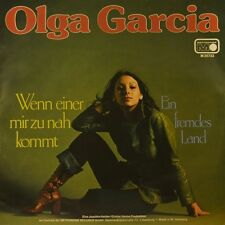 """7"""" OLGA GARCIA Wenn einer mir zu nah kommt /Ein fremdes Land METRONOME orig.1976"""