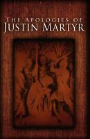 The Apologies of Justin Martyr, Brand New, Free shipping in the US