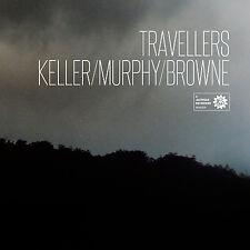 Travellers - Keller Murphy Browne (Jazzhead Records)
