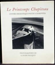 Le Printemps Chapiteau Centre dramatique Poitou-Charentes Claude Pauquet NM -