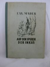 F.W. Marder, Auf den Spuren der Inkas, 1958