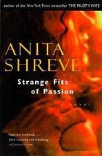 Strange Fits of Passion by Anita Shreve (1999, Paperback)