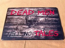 "Dead Men No Tales Skull Pirates Sign Vintage Garage Bar Wall LARGE 18"" X 12"""