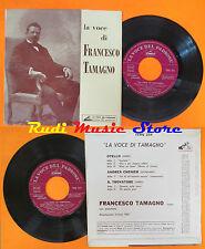 LP 45 7'' la voce di FRANCESCO TAMAGNO andrea chenier trovatore cd mc dvd vhs
