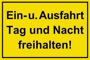 ☆ Schild - Ein- und Ausfahrt Tag und Nacht freihalten 250 / 300 / 350 Einfahrt
