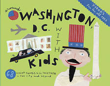 Fodor's Around Washington D.C. with Kids by Fodor Travel Publications...