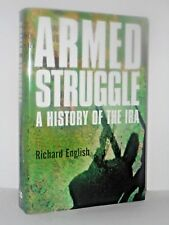 Armed struggle: History of the IRA The Easter Rising to the peace process signed