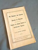 1909 My Reasons for Leaving the Church of England and Joining LDS Bryce Thomas