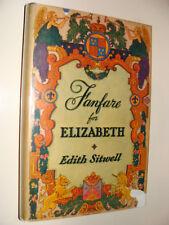 Fanfare for Elizabeth Queen Elizabeth I by Edith Sitwell 1946 SIGNED