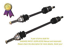 1 Pair Daewoo Matiz M100 Brand New CV Joint Drive Shafts 10/99-7/02