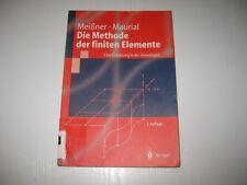 Die Methode der finiten Elemente von Andreas Maurial, Udo F. Meissner 2. A. 2000