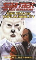 Diplomatic Implausibility (Star Trek: The N... by DeCandido, Keith R.A Paperback