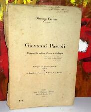 Cortese Giacomo  GIOVANNI PASCOLI  Roma 1934 firma autografa dell'Autore