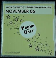 "PROMO ONLY ""UNDERGROUND CLUB NOVEMBER 2006"" DJ PROMO CD COMPILATION *NEW*"