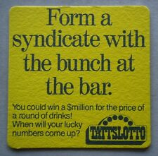 Tattslotto Form a syndicate with the bunch at the bar Coaster (B264)