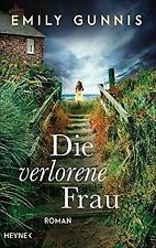 Die verlorene Frau: Roman von Gunnis, Emily   Buch   Zustand sehr gut