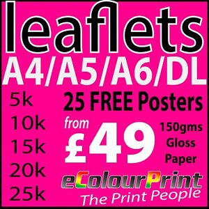 Leaflets / FlyersPrinted Colour on 150gms A4, A5, A6, DL Plus 25 Free Posters