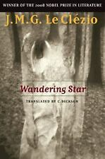 Wandering Star (Lannan Translation Selection Series), J.M.G. Le Clézio, Acceptab