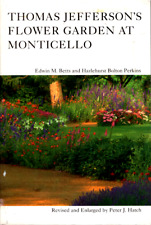 Thomas Jefferson's Flower Garden at Monticello by Betts & Perkins,1986, 3rd ed
