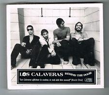 LOS CALAVERAS - BEHIND THE DOOR - 11 TRACKS - 2007 - NEUF NEW NEU
