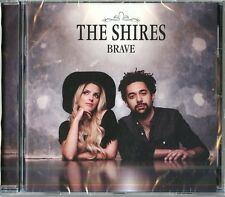 THE SHIRES BRAVE CD NUOVO SIGILLATO !