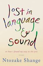 lost in language & sound: or how i found my way to the arts:essays-ExLibrary