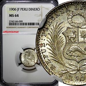 Peru Silver 1906 JF 1 Dinero NGC MS64 Mintage-826,000 Seated Liberty KM# 204.2