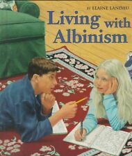 Living with Albinism (First Books Different from B