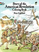 Story of the American Revolution Coloring Book [Dover History Coloring Book]
