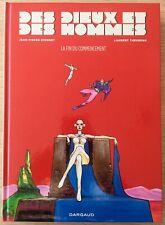 Des Dieux et Des Hommes - Histoire complète en 4 tomes - Eo - Dionnet - Ref A1