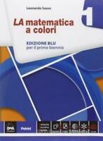 La Matematica a colori 1 Edizione BLU, Sasso, Petrini codice:9788849419344