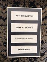 JOHN R. SEARLE SAGGIO DI FILOSOFIA DEL LINGUAGGIO BORINGHIERI