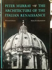 The Architecture Of The Italian Renaissance With 202 Illustrations