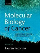 Molecular Biology of Cancer: Mechanisms, Targets, and Therapeutics by Lauren...
