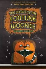 The Secret of the Fortune Wookie : An Origame Yoda Book by Tom Angleberger (2012