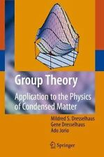Group Theory : Application to the Physics of Condensed Matter by Gene...