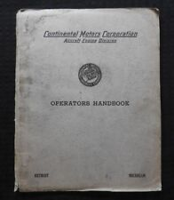 ORIGINAL 1935-38 CONTINENTAL MOTORS A-50 AIRPLANE ENGINE OPERATOR'S MANUAL RARE