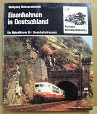 Eisenbahnen In Deutschland Ein Reisefuhrer fur Eisenbanfreunde Soft Cover 1981