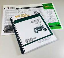 SERVICE MANUAL JOHN DEERE B BN BW BWH BNH STYLED TRACTOR COMPLETE REPAIR SM2004