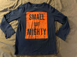 Children's Place SMALL but MIGHTY Blue Long Sleeve T-Shirt Boy's Size 5T FAST!