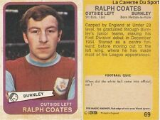 069 RALPH COATES BURNLEY.FC CARD ENGLAND PREMIER LEAGUE 1969 AB&C