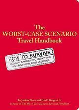 Worst Case Scenario Survival Handbook: Travel