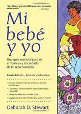 Mi beb y yo: Una gua esencial para el embarazo y el cuidado de tu recin na