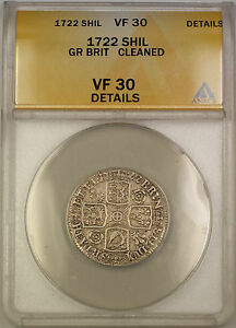 1722 Great Britain Silver Shilling Coin George I ANACS VF-30 Details Cleaned