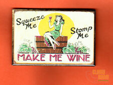 "Make me Wine 2x3"" fridge/locker magnet vintage sign look retro"